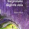 Nel profumo degli iris viola
