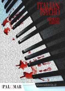 Italian Psycho di Onorato Lamante