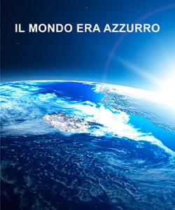 Il mondo era azzurro di Patrizia Martinese