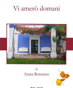 Vi amerò domani di Anna Rotunno