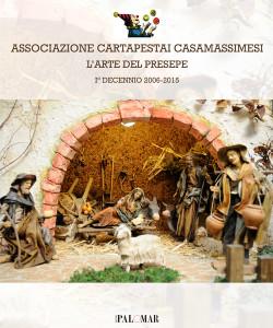 L'arte del presepe. - Associazione cartapestai Casamassimesi