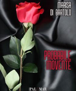 Titolo: Probabile movente di Marisa Di Bartolo