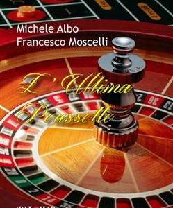 L'ultima Poussette di Michele Albo e Francesco Moscelli