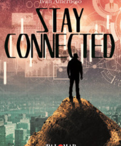 Stay Connected di Ivan Ameruoso