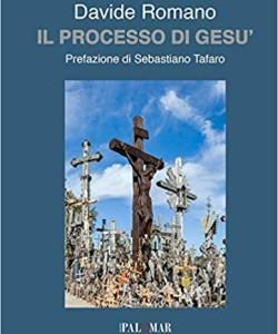 Il processo di Gesù di Davide Romano