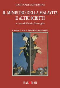 Il ministro della Malavita e altri scritti a cura di Ennio Corvaglia