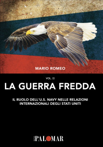 La guerra fredda Vol. II a cura di Mario Romeo