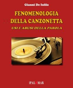 Fenomenologia della canzonetta di Gianni De Iuliis